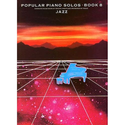 MUSIC SALES FRANK BOOTH - POPULAR PIANO SOLOS-BOOK 8-JAZZ-MUSIC- PIANO SOLO AND GUITAR