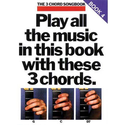 MUSIC SALES THE 3 CHORD SONGBOOK BOOK 4 GUITAR LYRICS CHORDS- LYRICS AND CHORDS