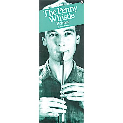 MUSIC SALES THE PENNY WHISTLE PRIMER PWH - PENNYWHISTLE