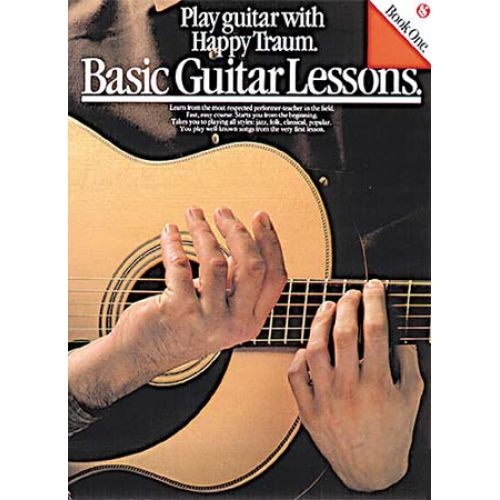 MUSIC SALES TRAUM HAPPY - PLAY GUITAR WITH HAPPY TRAUM'S BASIC GUITAR LESSONS - GUITAR