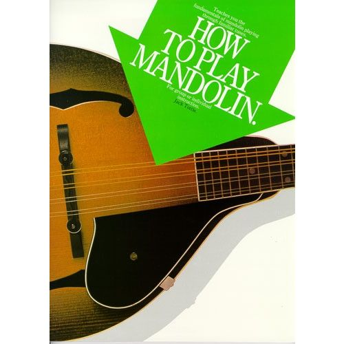 MUSIC SALES JACK TOTTLE - HOW TO PLAY MANDOLIN - MANDOLIN