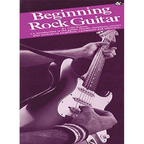 MUSIC SALES TRAUM ARTIE - BEGINNING ROCK GUITAR - GUITAR