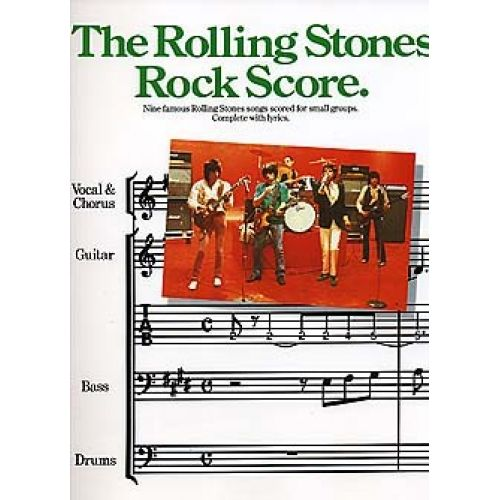 MUSIC SALES NINE FAMOUS ROLLING STONES SONGS SCORED FOR SMALL GROUPS - COMPLETE WITH LYRICS - BASS GUITAR