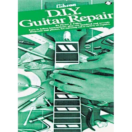 MUSIC SALES FILLET PIETER J. - DIY GUITAR REPAIR -