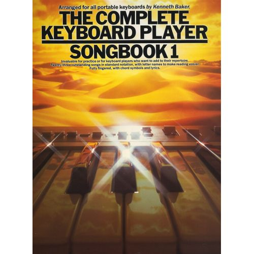 MUSIC SALES BAKER KENNETH - THE COMPLETE KEYBOARD PLAYER SONGBOOK - 1 - BK. 1 - MELODY LINE, LYRICS AND CHORDS