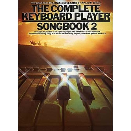 MUSIC SALES BAKER KENNETH - THE COMPLETE KEYBOARD PLAYER - SONGBOOK 2 - MELODY LINE, LYRICS AND CHORDS