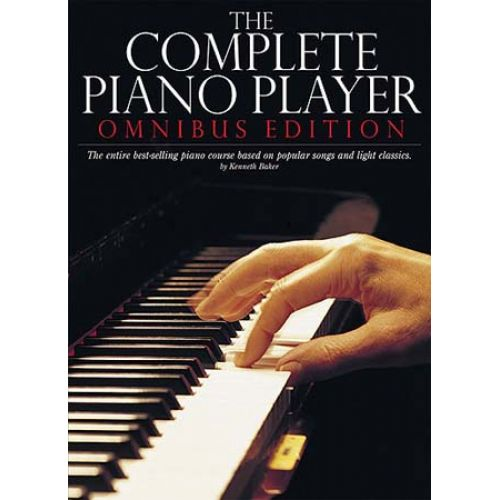 MUSIC SALES BAKER KENNETH - THE COMPLETE PIANO PLAYER - OMNIBUS EDITION CONTAINING BOOKS 1, 2, 3, 4 AND 5 - PVG