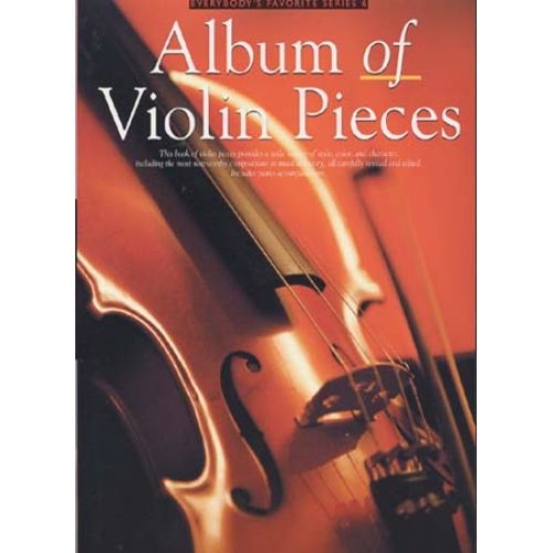 MUSIC SALES ALBUM OF VIOLIN PIECES VIOLIN AND PIANO- VIOLIN