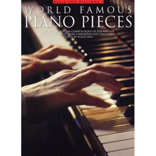 MUSIC SALES FREY DR HUGO - WORLD FAMOUS PIANO PIECES - PIANO SOLO