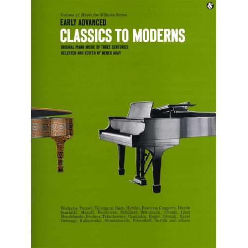 MUSIC SALES MUSIC FOR MILLIONS 47 EARLY ADVANCED CLASSICS TO MODERNS - PIANO SOLO