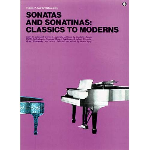 MUSIC SALES MSC FOR MILLIONS 67 SONATAS AND SONATINAS CLASSICS TO MODERNS AGAY - PIANO SOLO