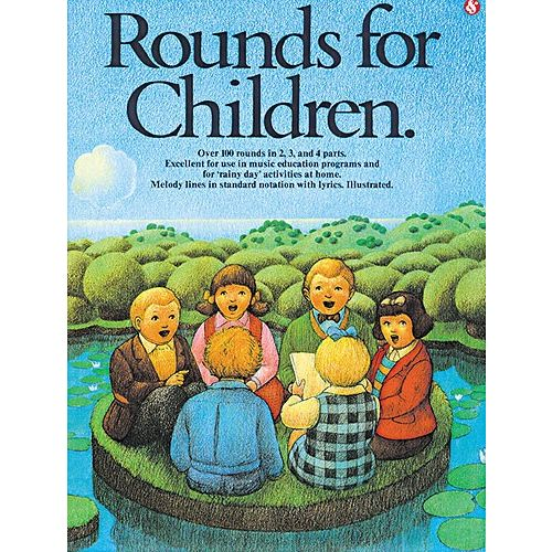 MUSIC SALES ROUNDS FOR CHILDREN - OVER 100 ROUNDS IN 2,3 AND 4 PARTS - MELODY LINE