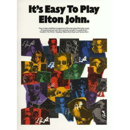 WISE PUBLICATIONS JOHN ELTON - IT'S EASY TO PLAY ELTON JOHN - PVG