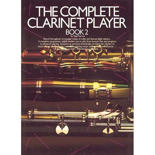 MUSIC SALES THE COMPLETE CLARINET PLAYER BOOK 2 CLT- CLARINET