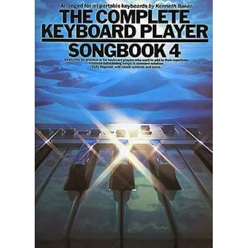 MUSIC SALES BAKER KENNETH - COMPLETE KEYBOARD PLAYER SONGBOOK - 4 - MELODY LINE, LYRICS AND CHORDS
