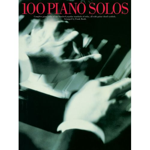 WISE PUBLICATIONS F BOOTH - 100 PIANO SOLOS - PIANO SOLO AND GUITAR