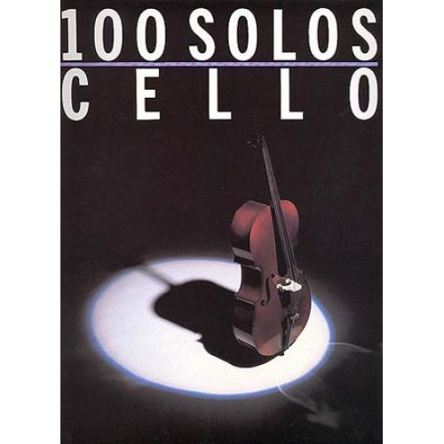 WISE PUBLICATIONS 100 SOLOS - CELLO