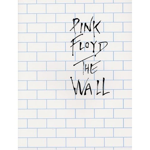 MUSIC SALES FLOYD PINK - THE WALL - PVG