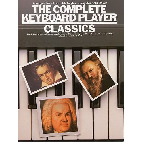 MUSIC SALES BAKER KENNETH - THE COMPLETE KEYBOARD PLAYER - CLASSICAL - KEYBOARD