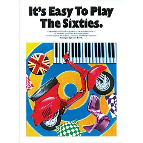MUSIC SALES IT'S EASY TO PLAY THE SIXTIES - PVG