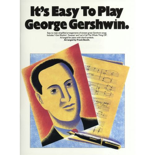 MUSIC SALES BOOTH FRANK - IT'S EASY TO PLAY GEORGE GERSHWIN - PIANO SOLO AND GUITAR