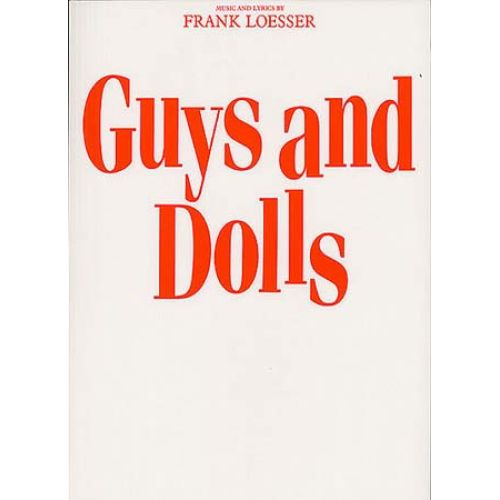 MUSIC SALES FRANK LOESSER GUYS AND DOLLS - VOICE