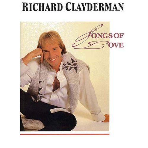 MUSIC SALES CLAYDERMAN RICHARD - RICHARD CLAYDERMAN - SONGS OF LOVE - PIANO SOLO AND GUITAR