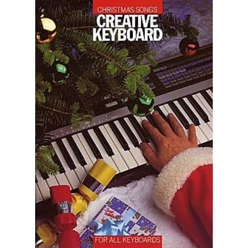 MUSIC SALES CHRISTMAS SONGS - FOR ALL KEYBOARDS - MELODY LINE, LYRICS AND CHORDS