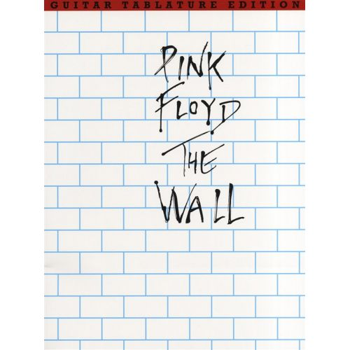 WISE PUBLICATIONS PINK FLOYD - THE WALL - GUITAR TAB