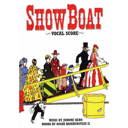 MUSIC SALES KERN JEROME - SHOW BOAT - VOCAL SCORE - CHORAL