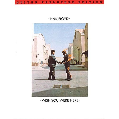 WISE PUBLICATIONS PINK FLOYD - WISH YOU WERE HERE - TAB