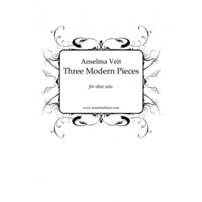 ANSELMA MUSIC VEIT ANSELMA - THREE MODERN PIECES FOR OBOE SOLO