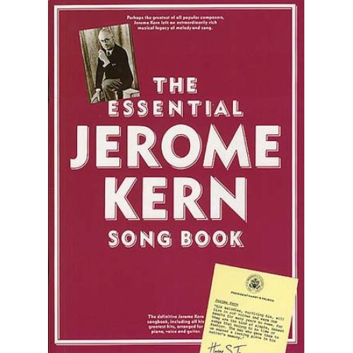 MUSIC SALES THE ESSENTIAL JEROME KERN SONGBOOK - PVG