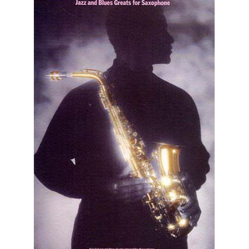 WISE PUBLICATIONS JAZZ AND BLUES GREATS SAXOPHONE