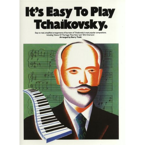 MUSIC SALES IT'S EASY TO PLAY TCHAIKOVSKY - PIANO SOLO