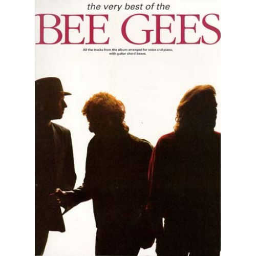 MUSIC SALES BEE GEES - THE VERY BEST OF THE BEE GEES-MUSIC- PVG