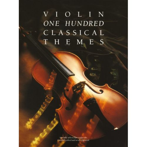 WISE PUBLICATIONS 100 CLASSICAL THEMES FOR VIOLIN