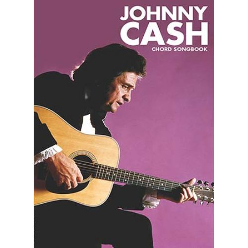 WISE PUBLICATIONS CASH JOHNNY - CHORD SONGBOOK