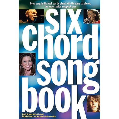 WISE PUBLICATIONS SIX CHORD SONGBOOK - 21ST CENTURY HITS - LYRICS AND CHORDS