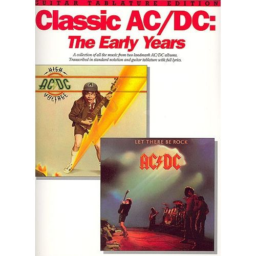 MUSIC SALES CLASSIC AC/DC THE EARLY YEARS - GUITAR TAB