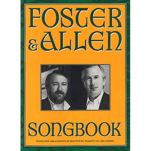 MUSIC SALES ALLEN FOSTER - FOSTER AND ALLEN SONGBOOK - PVG