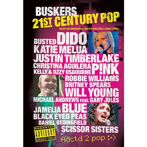 WISE PUBLICATIONS 21ST CENTURY POP BUSKERS - BK.2 - MELODY LINE, LYRICS AND CHORDS