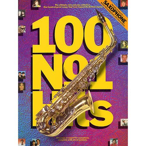 WISE PUBLICATIONS 100 NO. 1 HITS FOR THE SAXOPHONE - SAXOPHONE