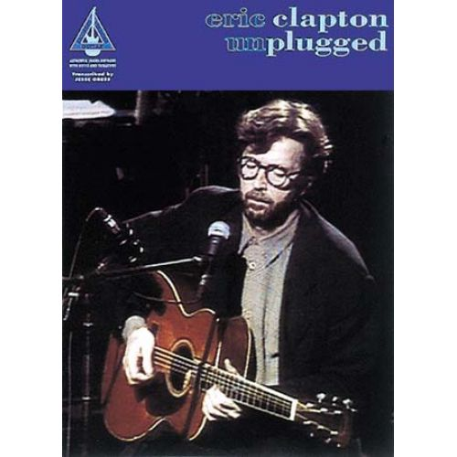 WISE PUBLICATIONS CLAPTON ERIC - UNPLUGGED - GUITAR