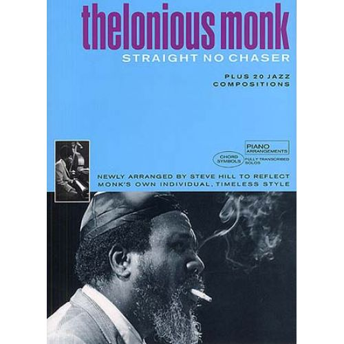 MUSIC SALES THELONIOUS MONK - STRAIGHT NO CHASER PLUS 20 JAZZ COMPOSITIONS - PIANO SOLO AND GUITAR