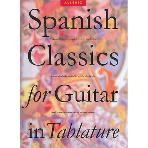 MUSIC SALES ALBENIZ ISAAC SPANISH CLASSICS FOR GUITAR IN TABLATURE - GUITAR
