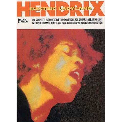 MUSIC SALES JIMI HENDRIX ELECTRIC LADYLAND GUITAR RECORDED VERSIONS - BAND SCORE