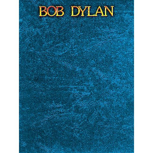 MUSIC SALES BOB DYLAN - LEATHERETTE - PVG
