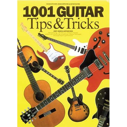 MUSIC SALES JONES/DICK 1001 GUITAR TIPS AND TRICKS GUITAR - GUITAR TAB