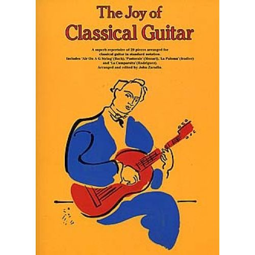 MUSIC SALES ZARADIN JOHN - THE JOY OF CLASSICAL GUITAR - GUITAR